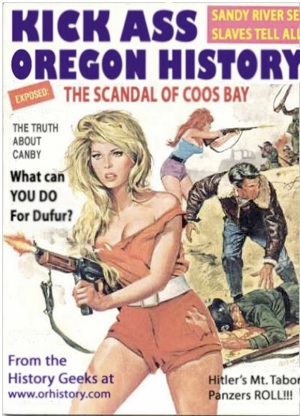 Kick Ass Oregon History Podcast – orhistory.com